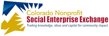 The Colorado Nonprofit Social Enterprise Exchange